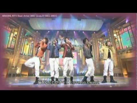 生放送だもの。嵐 TV Live 2007 ベスア Love so sweet, Arashi - YouTube