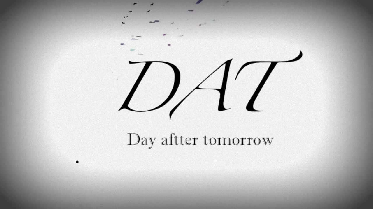 Day After Tomorrow - Gradually - YouTube