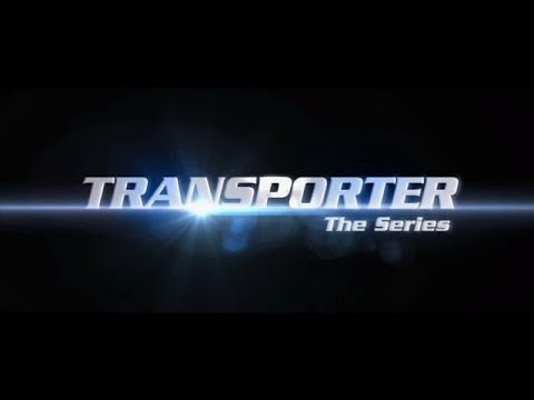 Transporter - The Series - Trailer - Original Version - YouTube