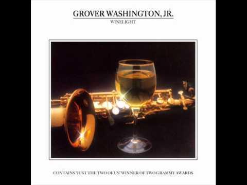 Grover Washington, Jr. - Winelight - YouTube