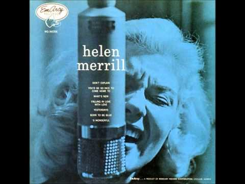[MUSIC] Helen Merrill - What's New - YouTube