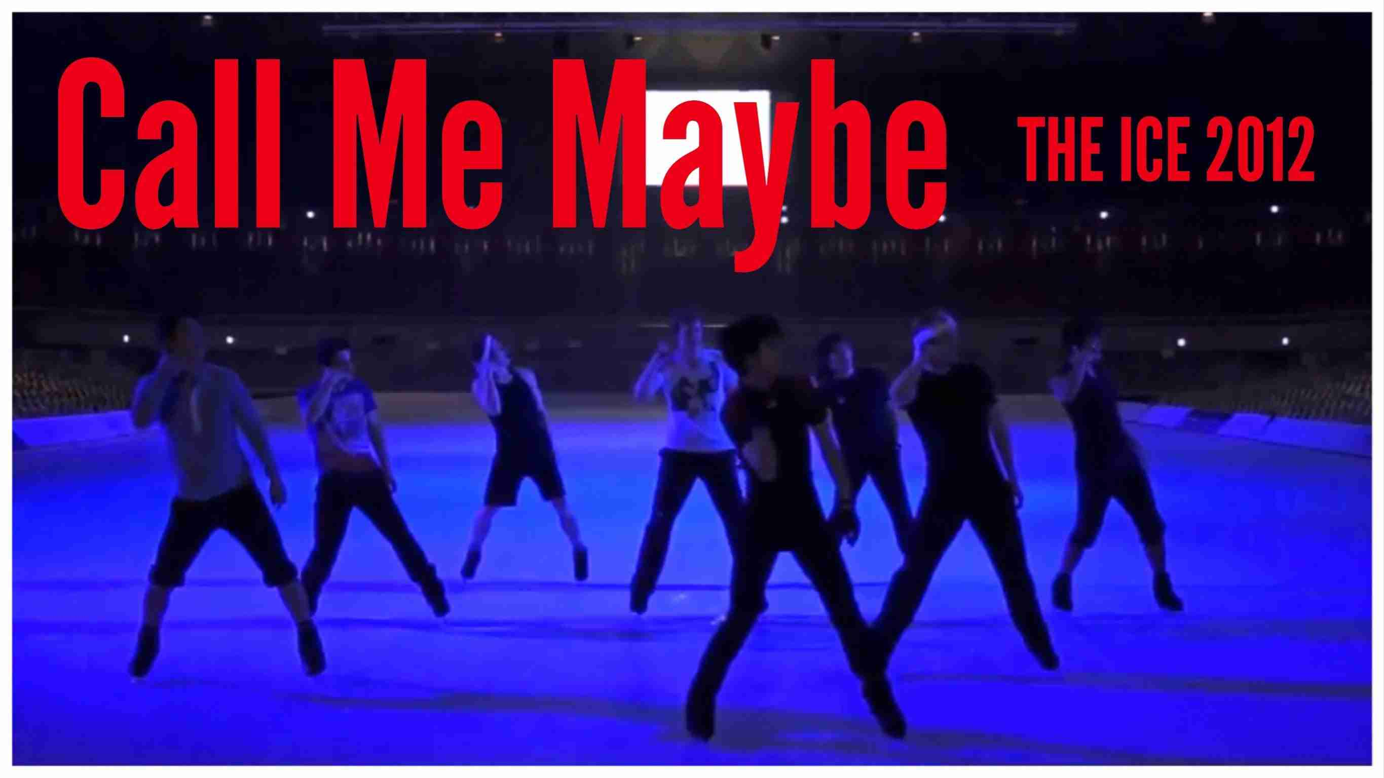 Call Me Maybe - THE ICE 2012 - YouTube