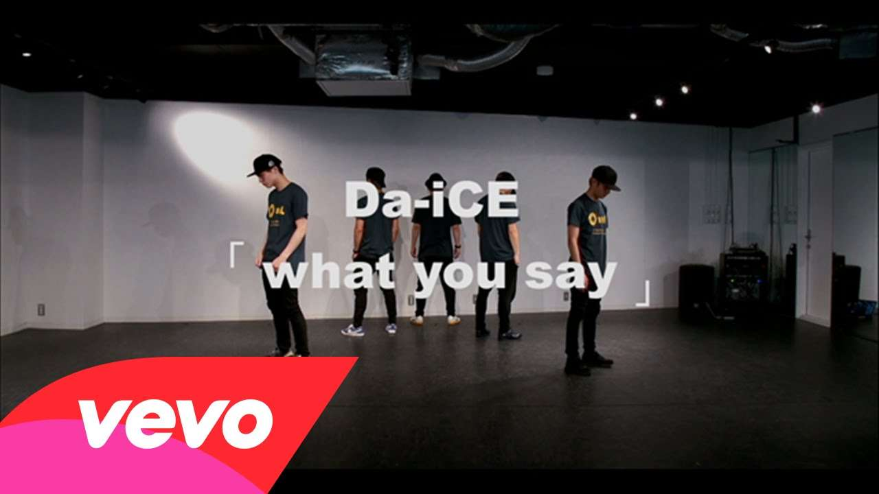 Da-iCE - what you say -Da-iCE Official Dance Practice- - YouTube