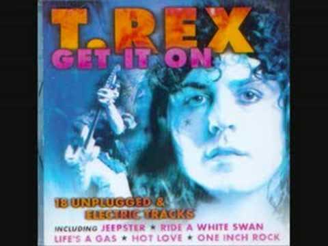 Get It On - T-Rex - YouTube