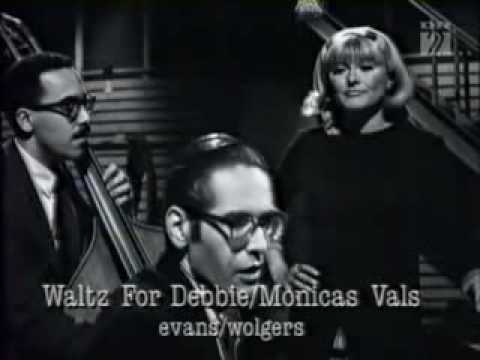 "Monica Zetterlund with Bill Evans Trio ""Waltz for Debby"" - YouTube"