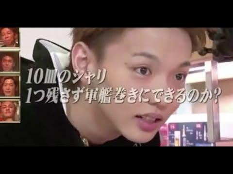 【EXILEカジノ】佐藤大樹の軍艦を10皿握るスピードが早すぎてびっくり!! - YouTube