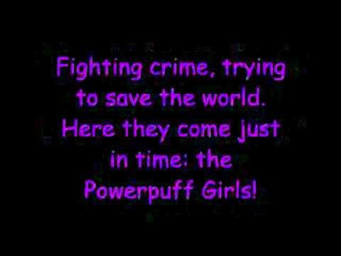 Powerpuff Girls Ending Theme Song *LYRICS!* - YouTube