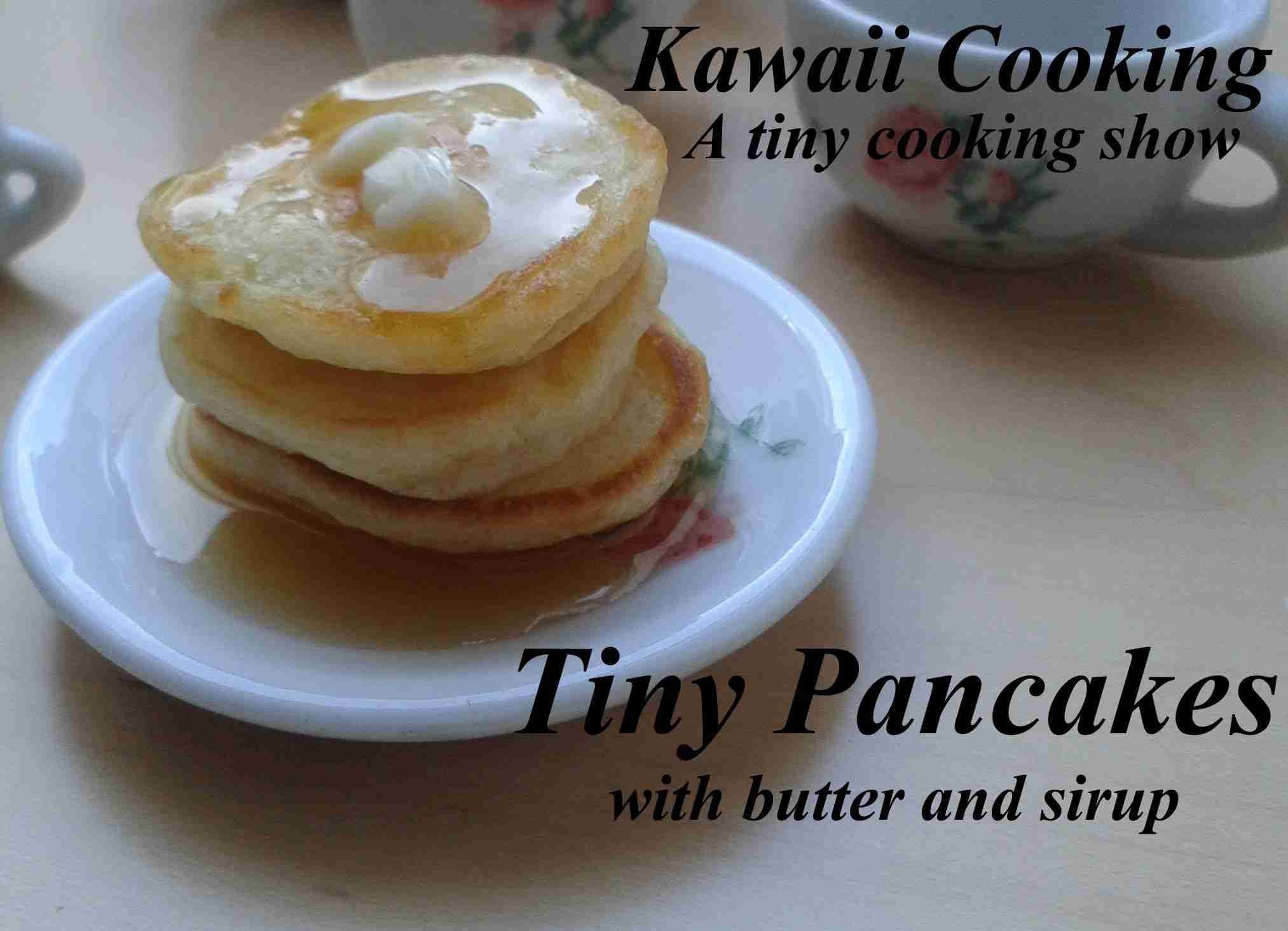 Tiny pancakes (Edible) - Kawaii Cooking - a tiny cooking show - YouTube