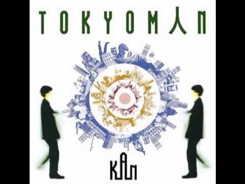 『 香港SAYONARA 』 KAN from 「TOKYOMAN」 - YouTube