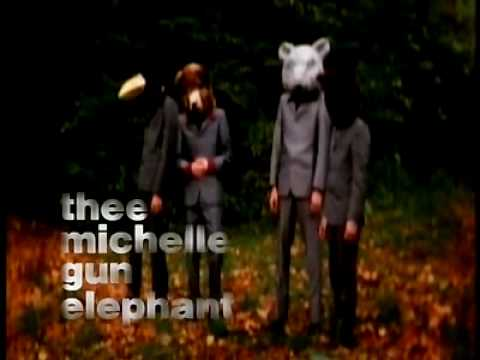 世界の終わり / THEE MICHELLE GUN ELEPHANT - YouTube