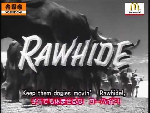 Rawhide ローハイド - YouTube