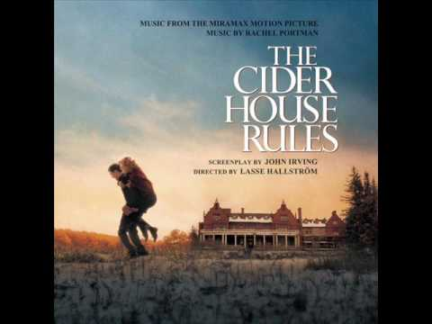 *** THE CIDER HOUSE RULES ***  SOUNDTRACKS - YouTube