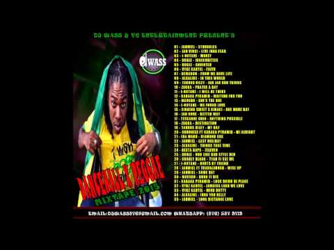 DJ WASS - Dancehall & Reggae Mixtape 2015 - Jahmiel,Alkaline,Vybz Kartel,Mavado - YouTube