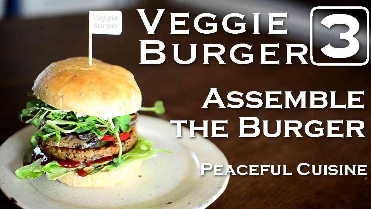 "Making Veggie Burger 3/3 ""Assemble the Burger"" ☆ ベジバーガーの作り方3 〜バーガーの組み立て〜 - YouTube"