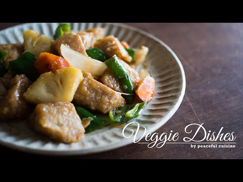 満足感たっぷり!肉なしベジ酢豚の作り方:How to make Sweet and Sour pork | Veggie Dishes by Peaceful Cuisine - YouTube