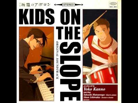 Sakamichi no Apollon OST - KIDS ON THE SLOPE - YouTube