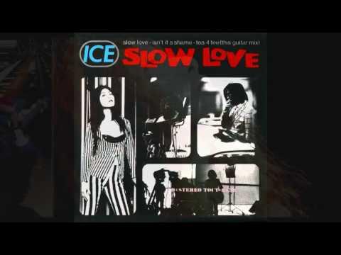 ICE - SLOW LOVE - YouTube