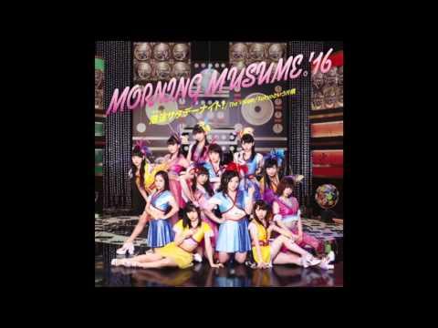 モーニング娘。'16「泡沫サタデーナイト!」Full - YouTube