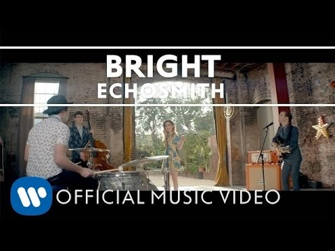 Echosmith - Bright [OFFICIAL MUSIC VIDEO] - YouTube