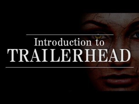 INTRODUCTION TO TRAILERHEAD - YouTube