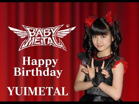 HAPPY 17TH BIRTHDAY YUIMETAL (YUI MIZUNO) MOST BEAUTIFUL MOMENTS ! - YouTube