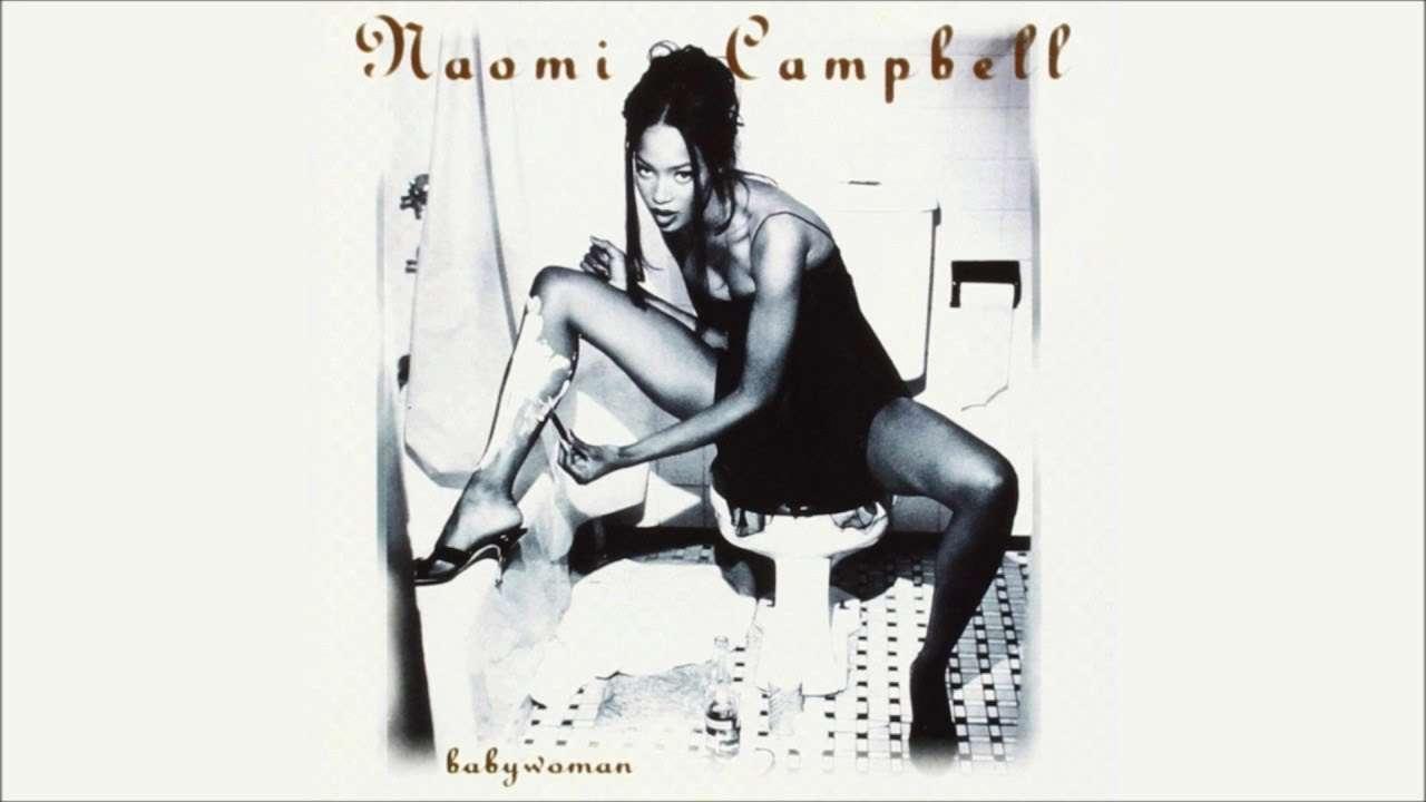 Naomi Campbell – Babywoman - YouTube