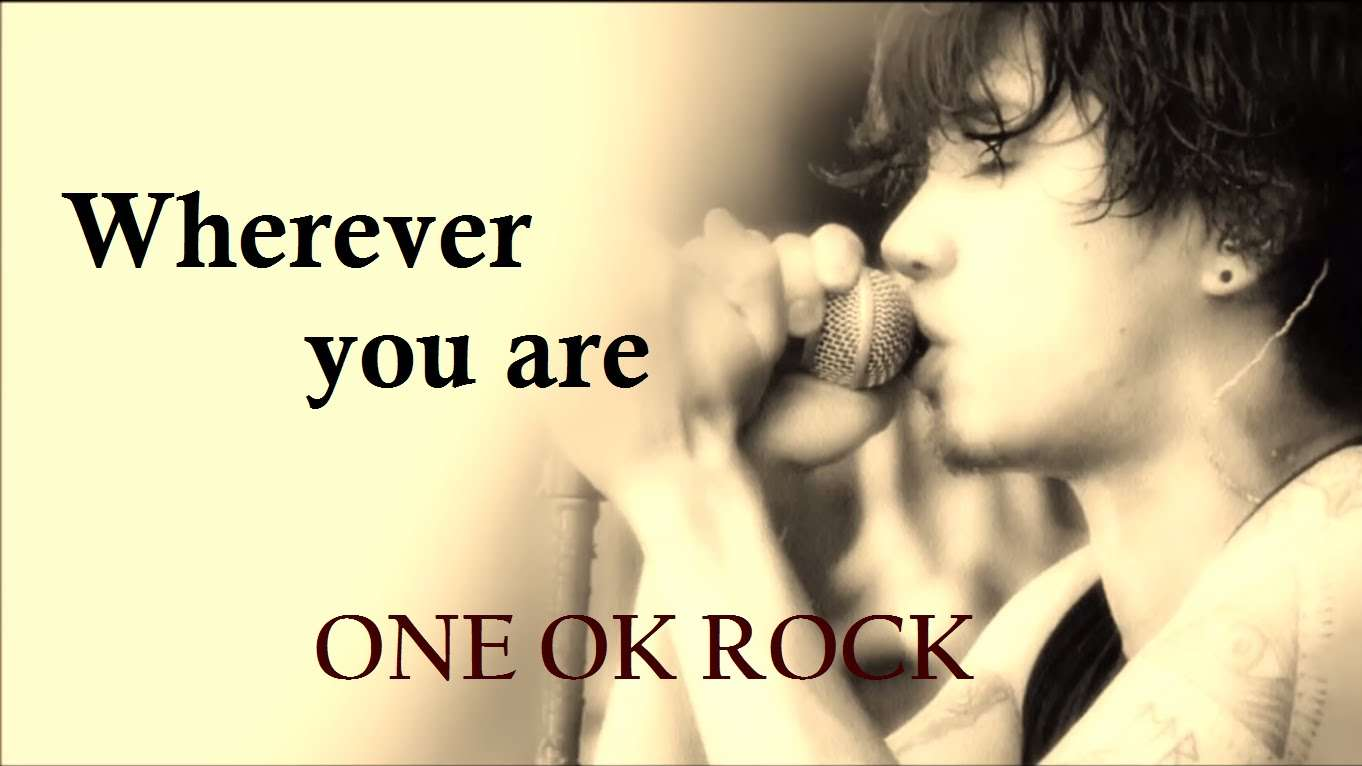 ONE OK ROCK「Wherever you are」和訳・歌詞つき - YouTube
