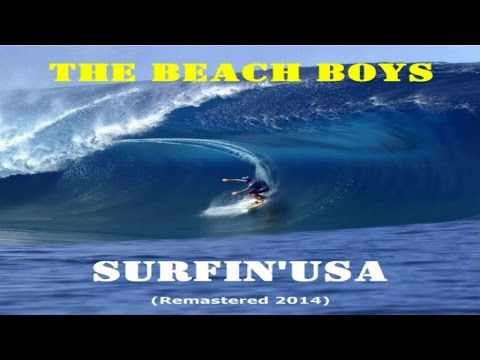 The Beach Boys - Surfin Usa - Remastered 2014 - YouTube