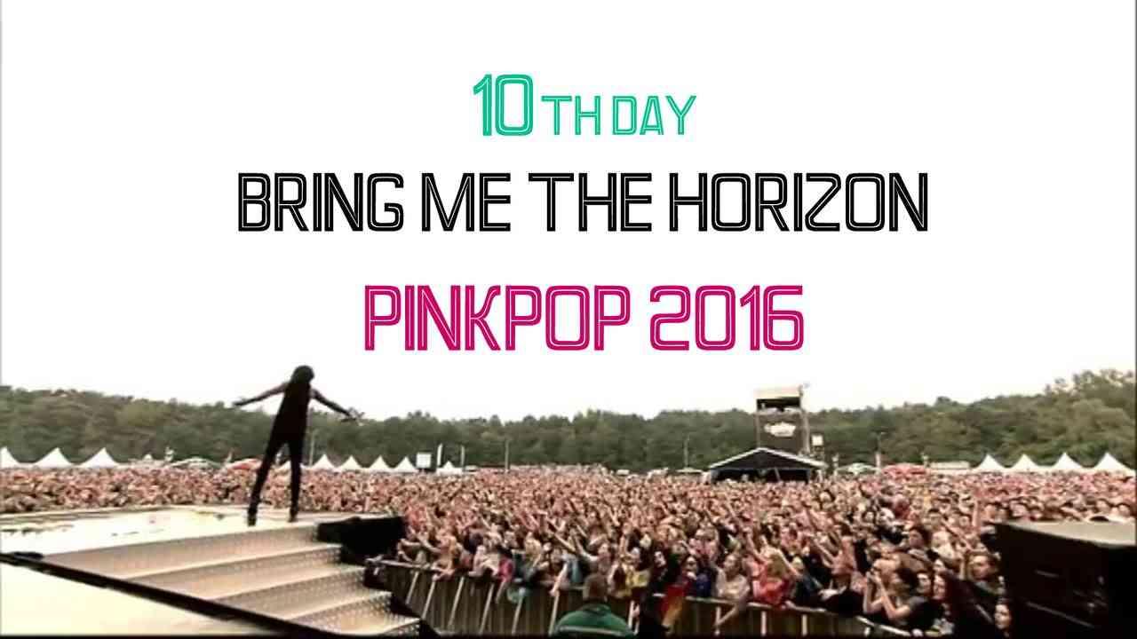 Bring Me The Horizon - Pinkpop 2016 (Full Show Live) Full HD - YouTube