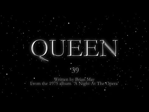 Queen - '39 (Official Lyric Video) - YouTube