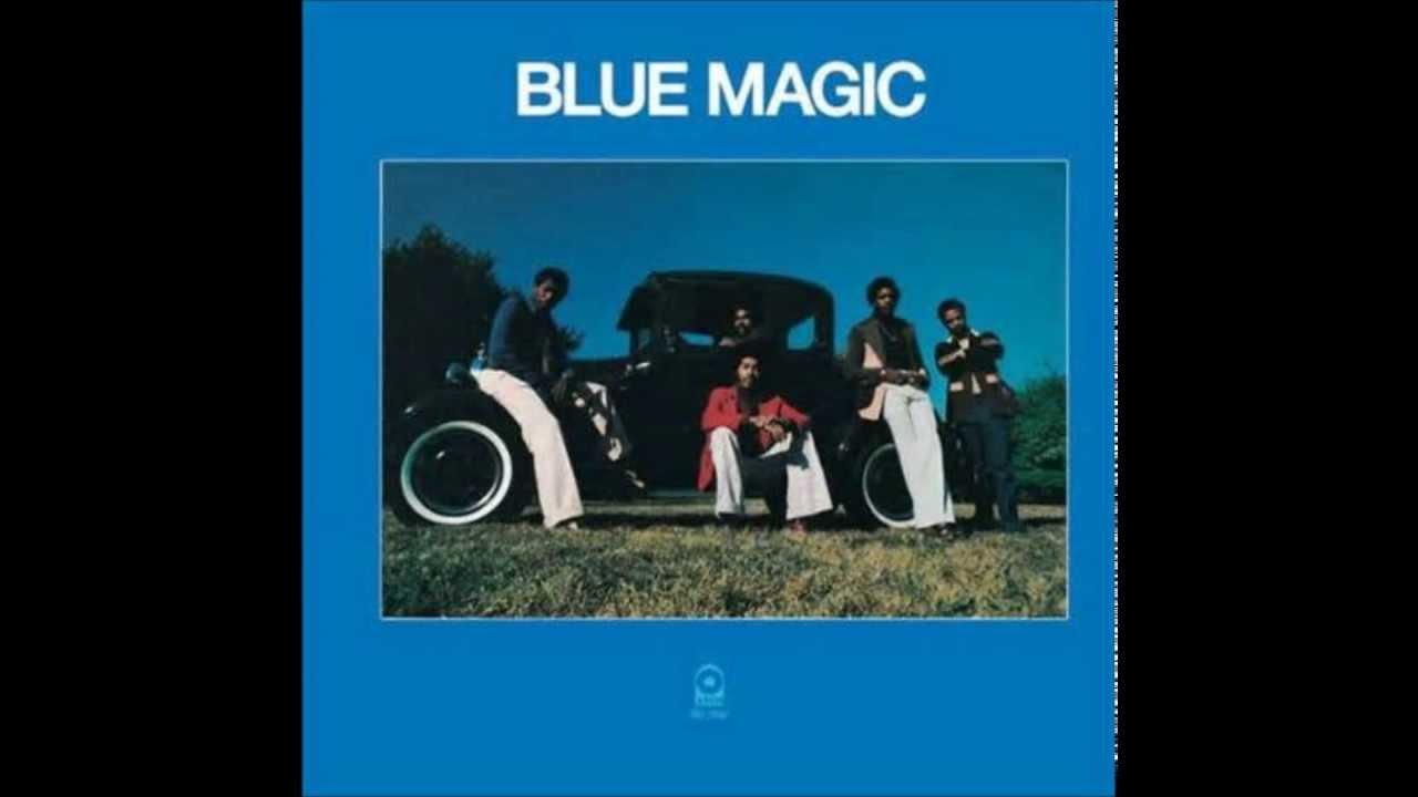 Blue Magic - Sideshow - YouTube