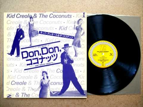 KID CREOLE  THE COCONUTS   Don't Take My Coconuts - YouTube