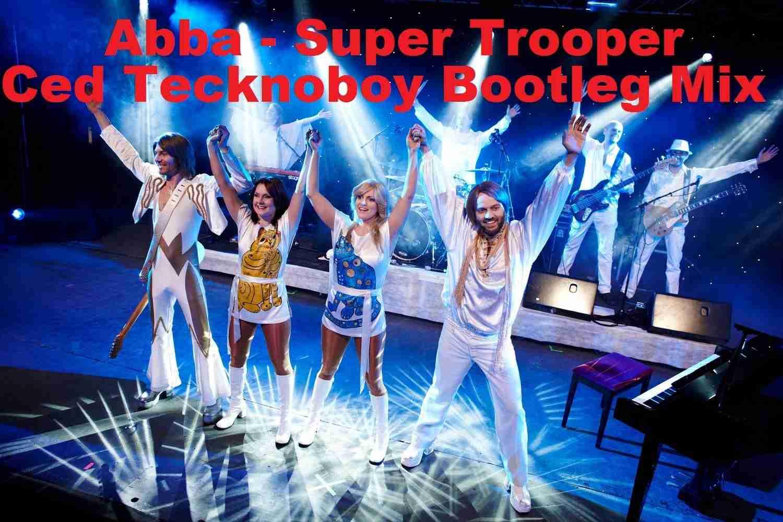 Abba - Super Trouper (Ced Tecknoboy Bootleg Mix) - YouTube