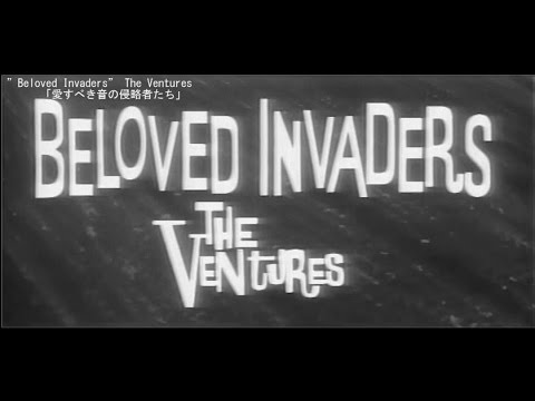 """The Ventures """"Beloved Invaders """"The Ventures 「愛すべき音の侵略者達」 Side 1 - YouTube"""