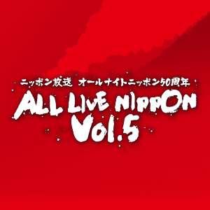 ニッポン放送 オールナイトニッポン50周年 ALL LIVE NIPPON Vol.5|ニッポン放送EVENT