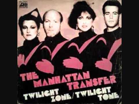 Manhattan Transfer  -  Twilight Zone - YouTube