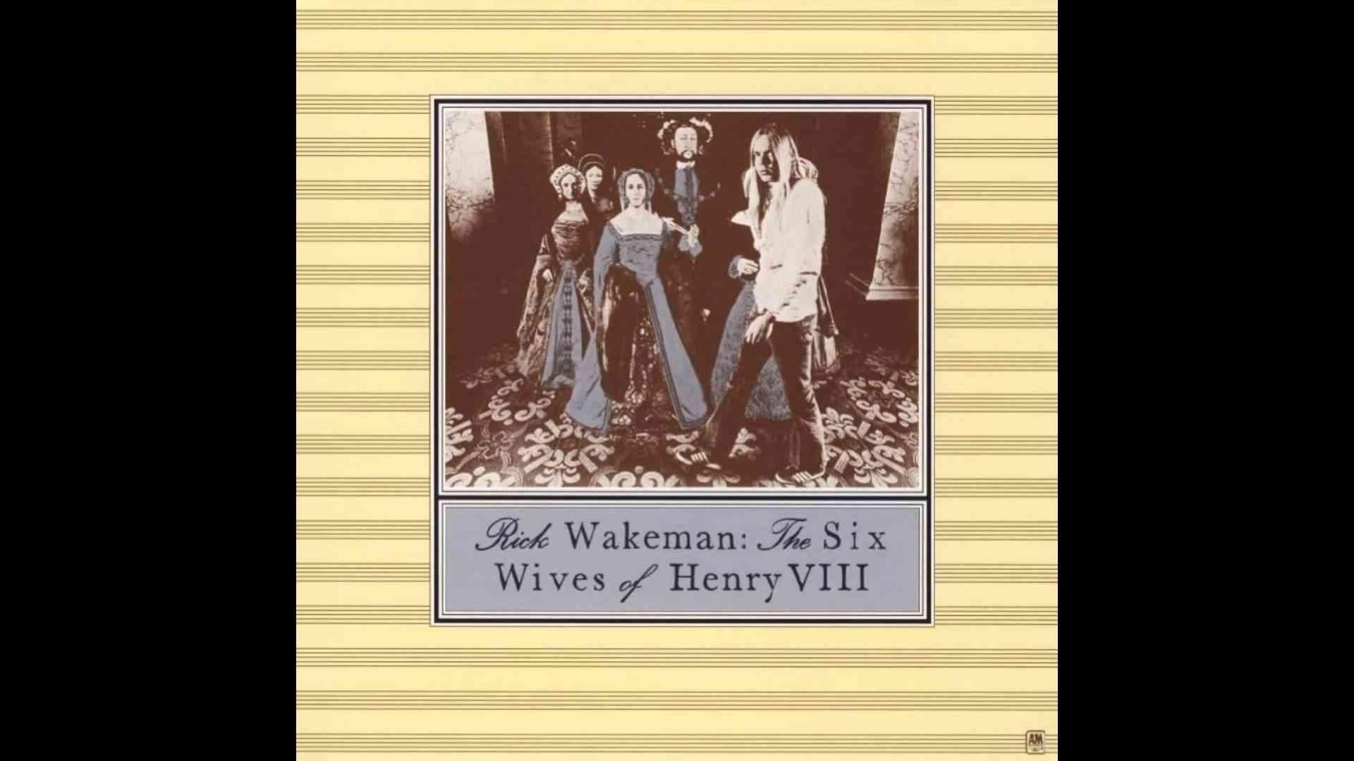 Rick Wakeman - The Six Wives of Henry VIII (Full Album 1973) - YouTube