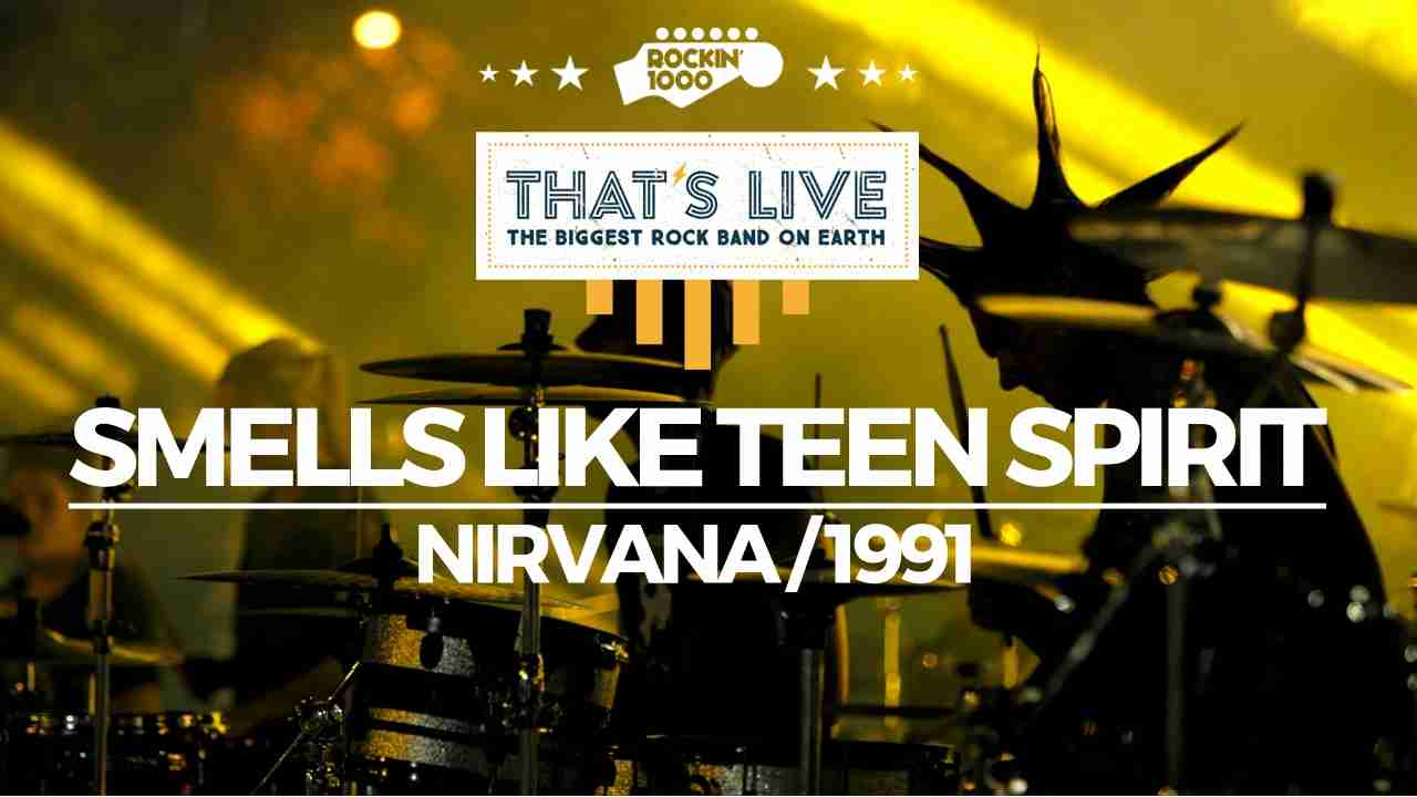 Smells Like Teen Spirit - Rockin'1000 That's Live Official - YouTube