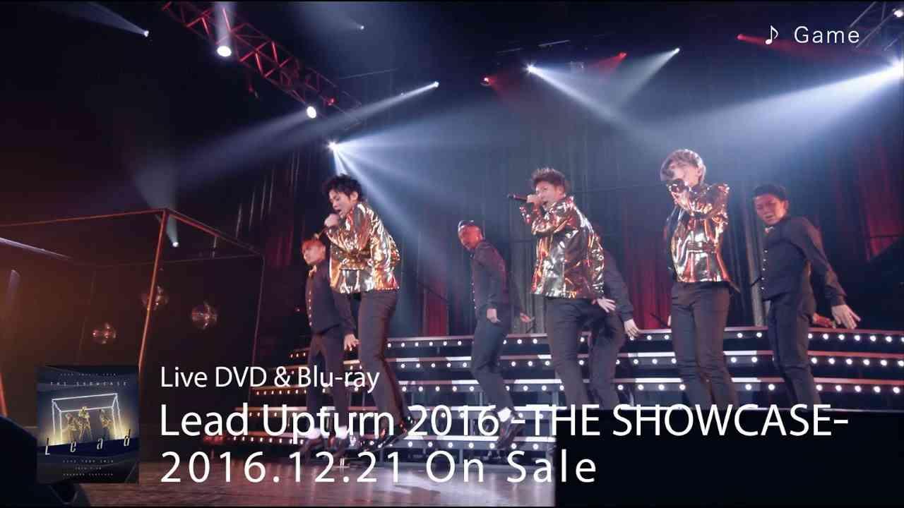 DVD/Blu-ray「Lead Upturn 2016 〜THE SHOWCASE〜」ダイジェスト - YouTube