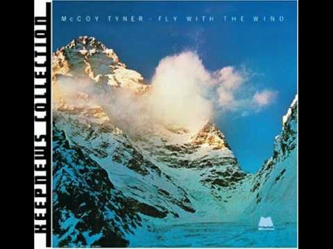 McCoy Tyner  - Fly With the Wind - [Fly With the Wind] 1976 - YouTube