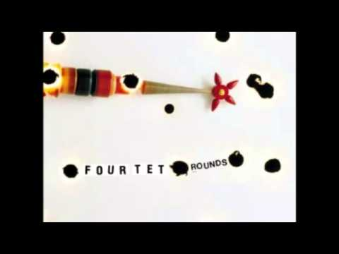 Four Tet - Rounds (Full Album) - YouTube