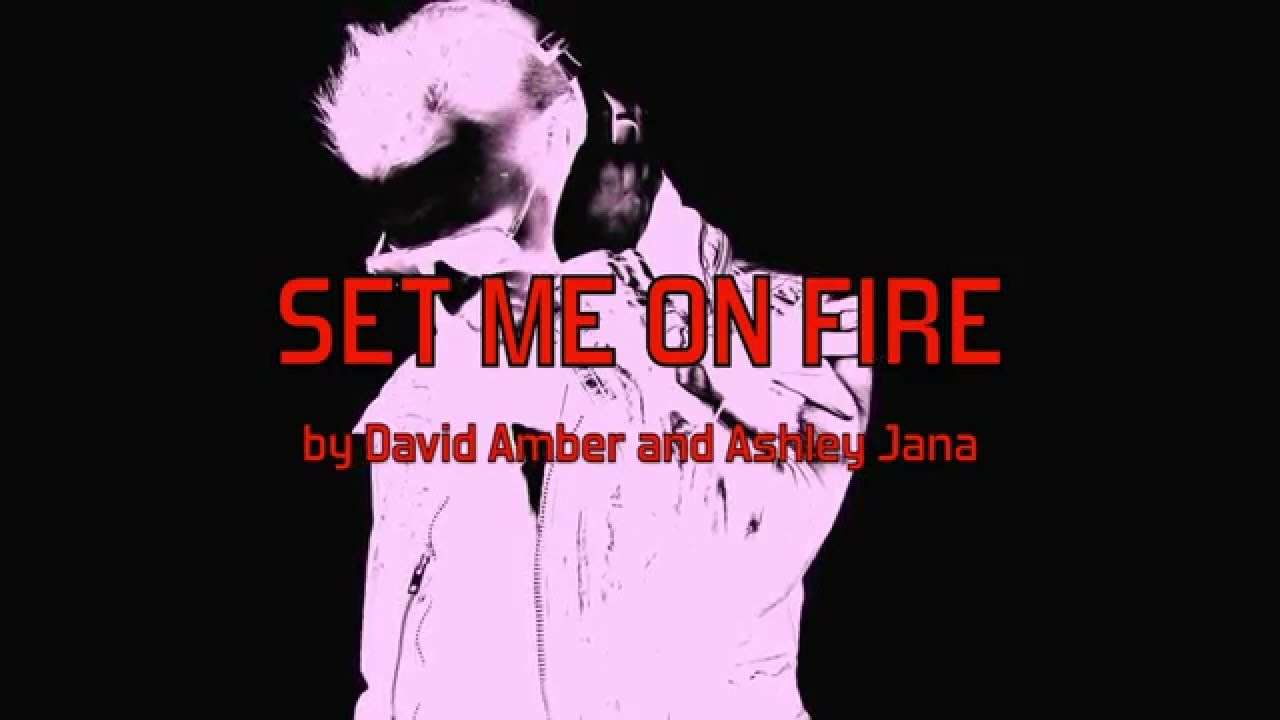 Set Me On Fire (feat. Ashley Jana) Lyric Video - YouTube