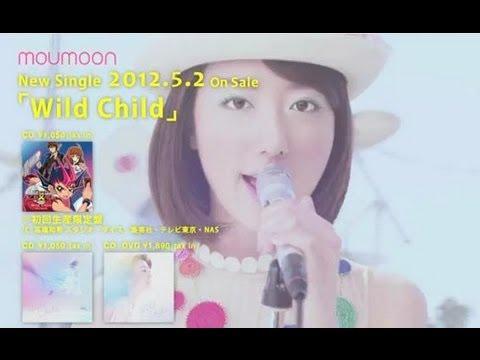 moumoon / 「Wild Child」 テレビ東京系列 「遊☆戯☆王ZEXAL」エンディング曲 - YouTube