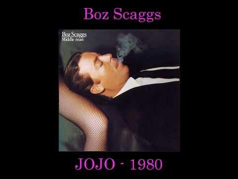 [HQ] Boz Scaggs - JOJO with lyrics - YouTube