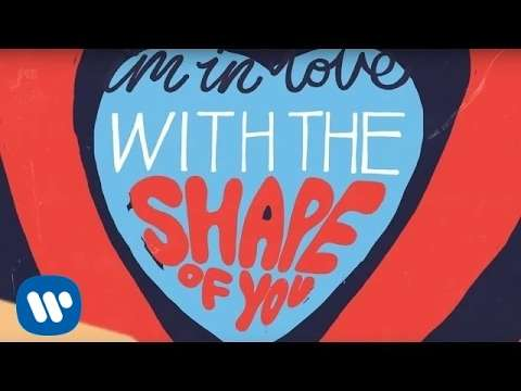 Ed Sheeran - Shape Of You [Official Lyric Video] - YouTube