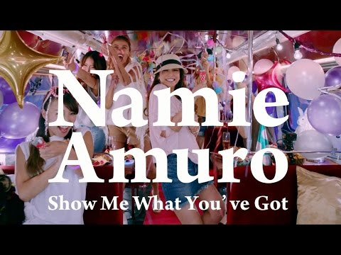 安室奈美恵 / 「Show Me What You've Got」Music Video (from New Single「Hero」) - YouTube