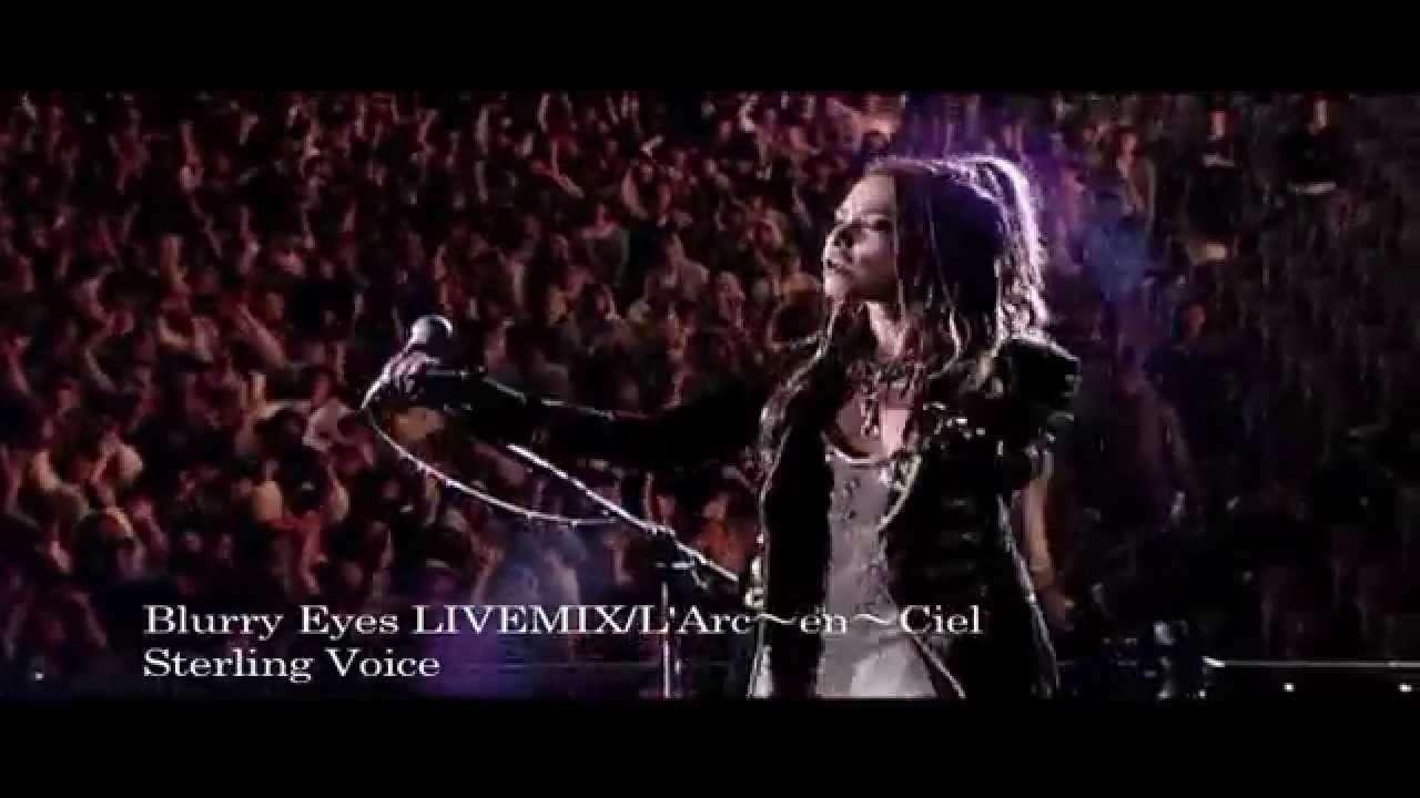 L'Arc~en~Ciel Blurry Eyes  LIVEMIX - YouTube