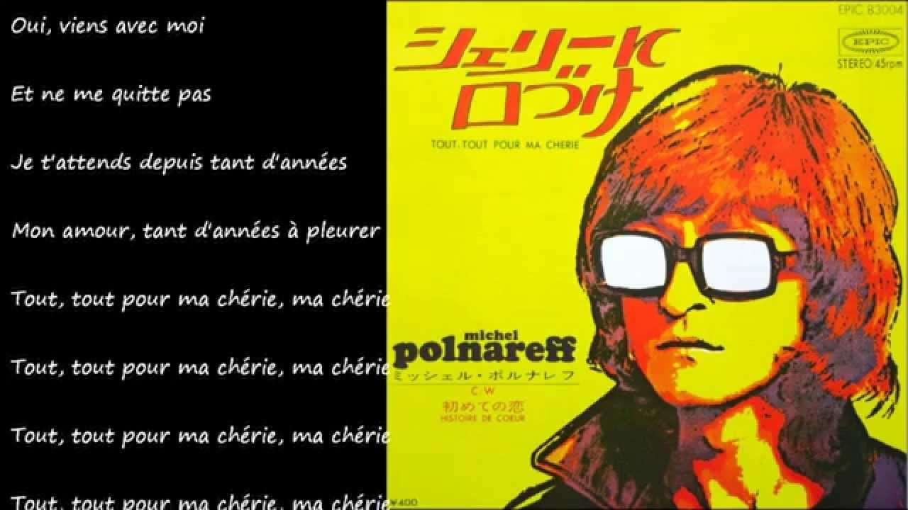 Tout, Tout Pour Ma Cherie (シェリーに口づけ) / MICHEL POLNAREFF - YouTube
