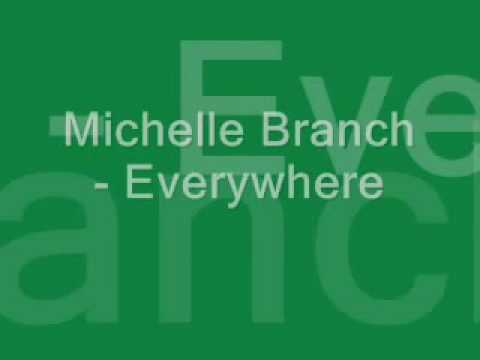 Michelle Branch - Everywhere - Lyrics - YouTube