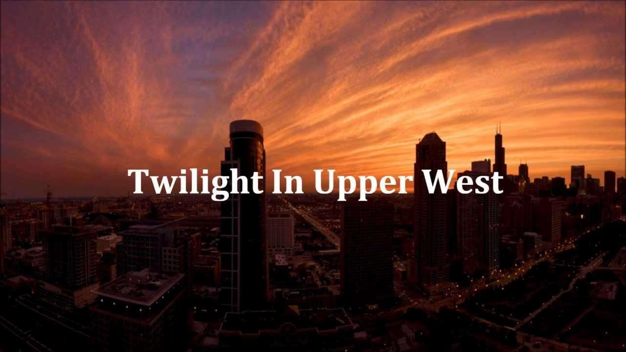 Twilight In Upper West - YouTube